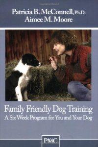 Dressage pour chiens en famille Un programme de six semaines pour vous et votre chien