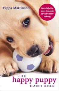 Happy Puppy -käsikirja - lopullinen opas pentujen hoidossa ja varhaisessa harjoittamisessa