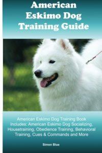 American Eskimo Dog Training Guide