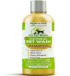 Pro Pet Works All Natural Organic Oatmeal Pet Shampoo Plus Conditioner Hypoallergenic And Soap