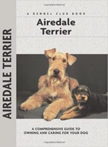 Airedale Terrier (comprehensive Owner's Guide) Hardcover – February 1, 2005
