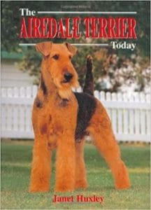 The Airedale Terrier Today (book Of The Breed) Hardcover – October 9, 2000