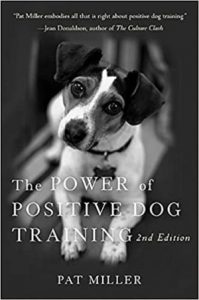 The Power Of Positive Dog Training Paperback – April 1, 2008
